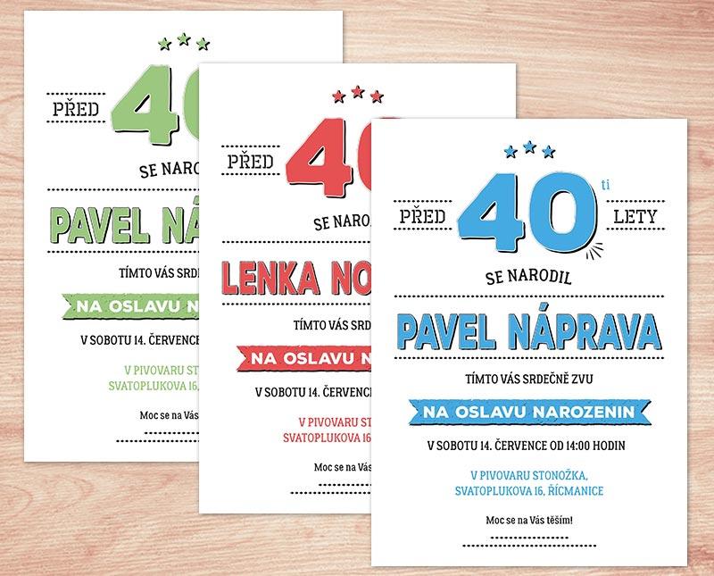 pozvánka k 40 narozeninám Pozvánka na oslavu 40   s vašim textem na přání | Lepilova.cz pozvánka k 40 narozeninám